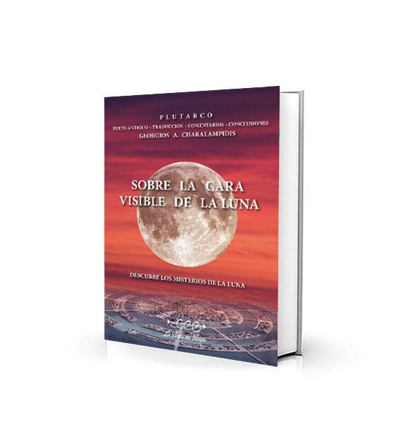 Sobre la Cara Visible de la Luna - George Charalampidis
